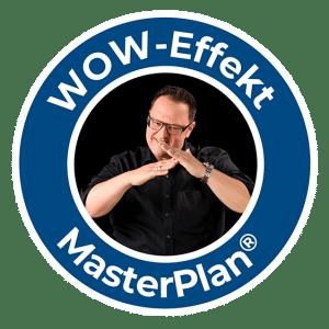Das WOW-Effekt-MasterPlan®-Seminar